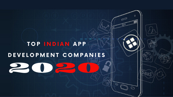 Top Indian App Development Companies 2020