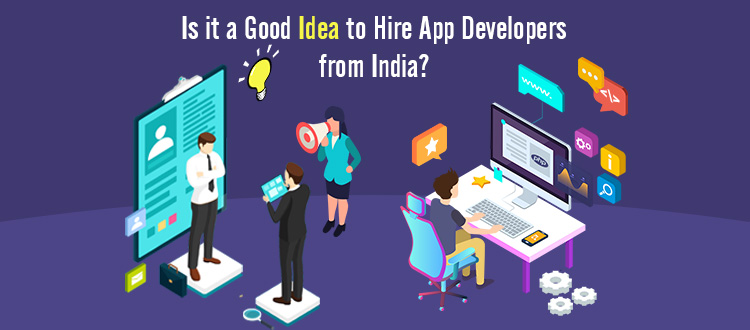 Things to Know Before Hiring App Developers From India