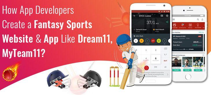 How App Developers Create a Fantasy Sports Website & App Like Dream11, MyTeam11?